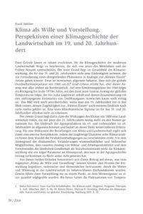 Klima als Wille und Vorstellung. Perspektiven einer Klima- geschichte der Landwirtschaft im 19. und 20. Jahrhundert