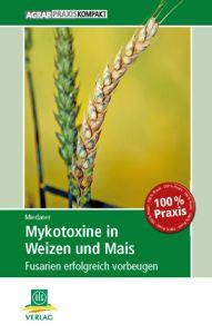 Mykotoxine in Weizen und Mais