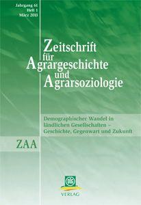 Zeitschrift für Agrargeschichte und Agrarsoziologie 1/2013