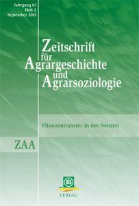 Zeitschrift für Agrargeschichte und Agrarsoziologie 2/2013