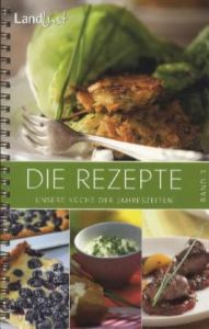Landlust - Die Rezepte Bd. 3