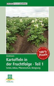 Kartoffeln in der Fruchtfolge  Teil 1