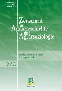 Zeitschrift für Agrargeschichte und Agrarsoziologie 2/2015