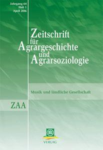 Zeitschrift für Agrargeschichte und Agrarsoziologie 1/2016