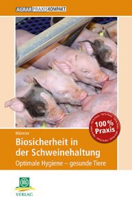 Biosicherheit in der Schweinehaltung