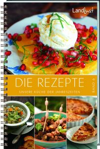 Landlust - Die Rezepte, Bd.6