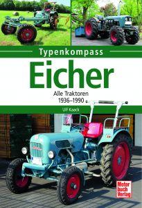 Eicher - Alle Traktoren 1936 - 1990