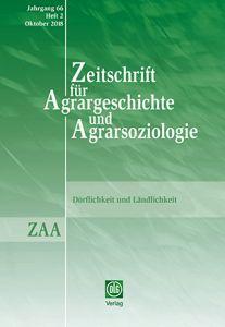 Zeitschrift für Agrargeschichte und Agrarsoziologie 2/2018