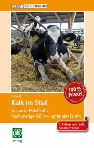 Kalk im Stall - 2. Auflage