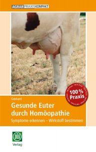 Gesunde Euter durch Homöopathie