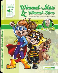 Wimmel-Max & Wimmel-Biene entdecken Deutschlands Bauernhöfe