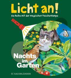 Licht an! - Nachts im Garten