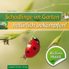 Schädlinge im Garten – natürlich bekämpfen!