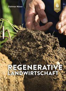 Regenerative Landwirtschaft - Bodenleben und Pflanzenstoffwechsel verstehen