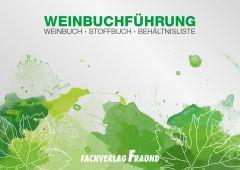 Weinbuchführung - Weinbuch, Stoffbuch, Behältnisliste